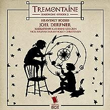 Tremontaine: Heavenly Bodies (Episode 3)