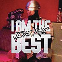 I Am the Best [Explicit]