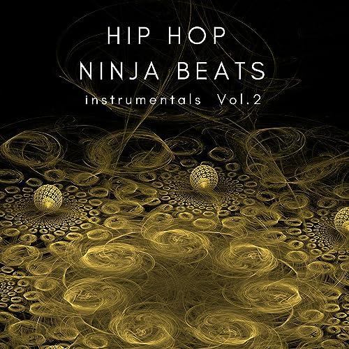 Instrumentals Vol.2 by Hip Hop Ninja Beats on Amazon Music ...
