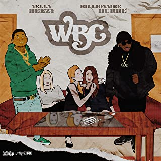 WBC (White Bitchez Cocaine) [feat. Yella Beezy] [Explicit]