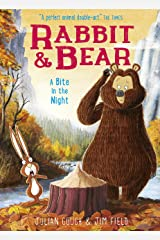 A Bite in the Night: Book 4 (Rabbit and Bear) Kindle Edition