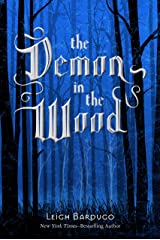 The Demon in the Wood: A Darkling Prequel Story (The Shadow and Bone Trilogy) Kindle Edition