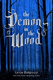 The Demon in the Wood: A Darkling Prequel Story (The Shadow and Bone Trilogy) (English Edition)
