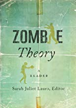Zombie Theory: A Reader (English Edition)