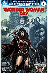 Wonder Woman (2016-) #1: Wonder Woman Day Special Edition (2017) Kindle Edition