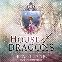 House of Dragons: Royal Houses Series, Book 1