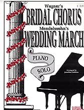 Wagner's Bridal Chorus / Mendelssohn's Wedding March . Piano Solo