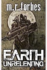 Earth Unrelenting (Forgotten Earth Book 2) Kindle Edition