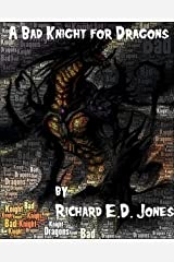 A Bad Knight for Dragons Kindle Edition