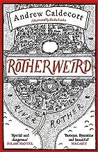 Rotherweird: Rotherweird Book I