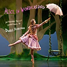 Alice in Wonderland (Original Ballet Soundtrack)
