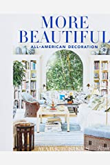 More Beautiful: All-American Decoration Hardcover