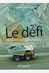 Le défi des ressources minières Format Kindle