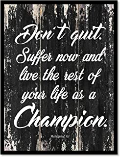 Don't Quit Suffer Now & Live The Rest Of Your Life As A Champion Muhammad Ali Motivation Quote Saying Canvas Print Home Decor Wall Art Gift Ideas, Black Frame, Black, 13