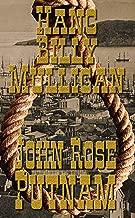Hang Billy Mulligan: Rebellion in Gold Rush San Francisco