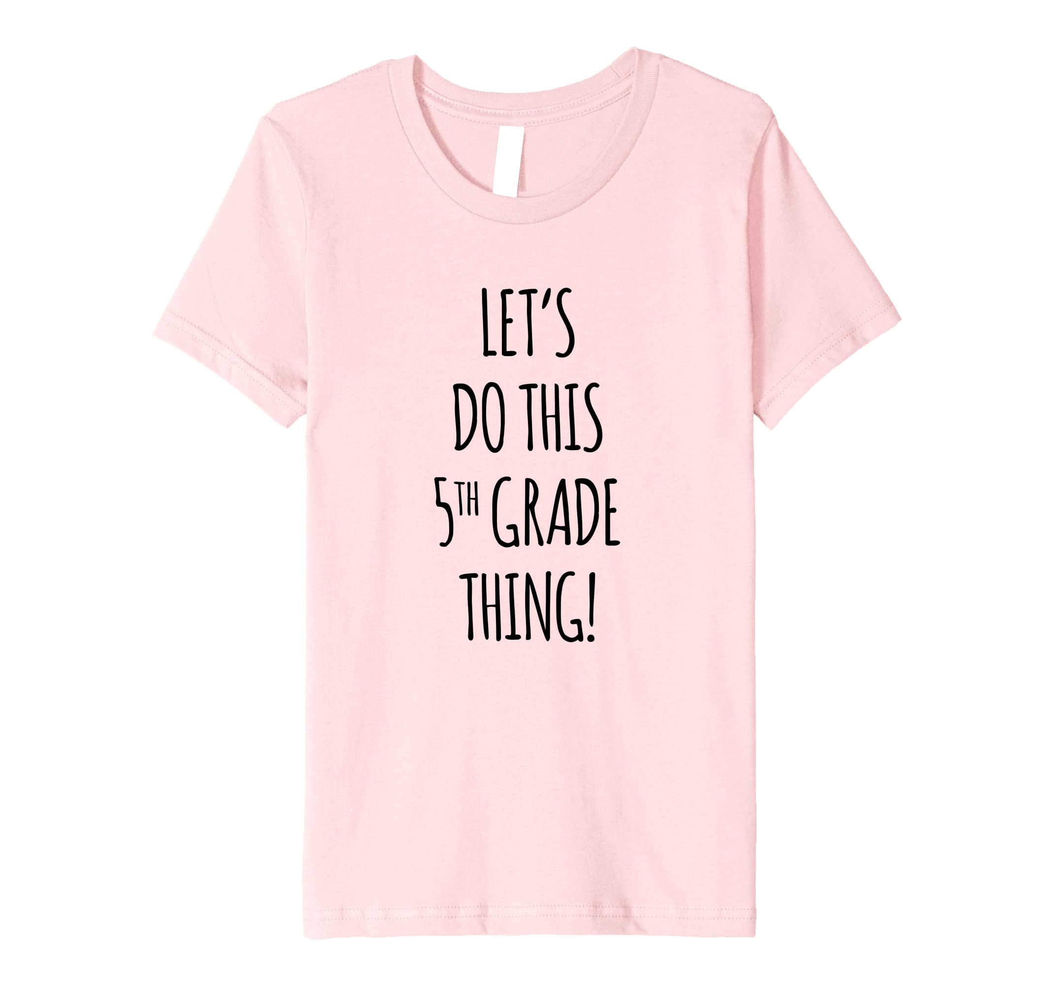 Amazon.com Kids 5th Grade Shirt for Girls Back to School T