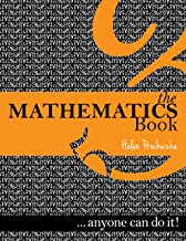 The Mathematics Book: ... anyone can do it!
