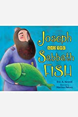Joseph and the Sabbath Fish (Shabbat) Kindle Edition