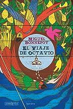El viaje de Octavio (Narrativa nº 7) (Spanish Edition)