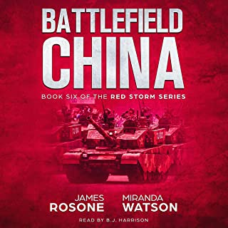 Battlefield China: Red Storm, Book 6