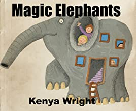 Magic Elephants (Bedtime Story and Children's Picture ebook for Beginner Readers: ages 0-8) (Mindful Kids Series)