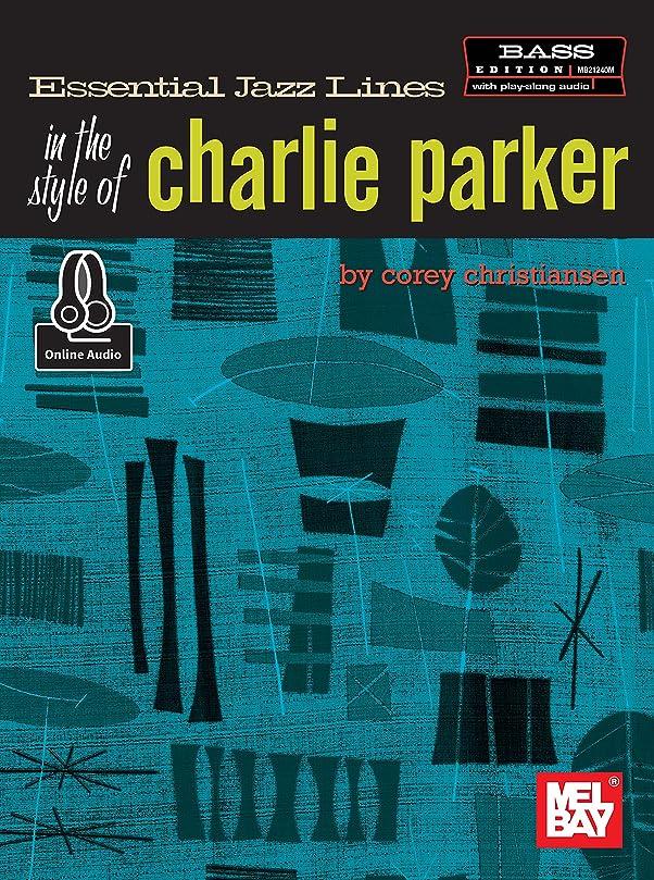 ロデオヒロインメキシコEssential Jazz Lines in the Style of Charlie Parker, Bass Edition (English Edition)