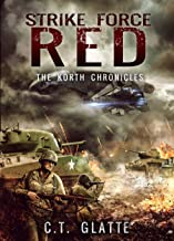 Strike Force Red: The Korth Chronicles Book 1