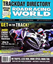 ROADRACING WORLD & MOTORCYCLE TECHNOLOGY Magazine TRACKDAY DIRECTORY 2019 Volume 29 Number 4.5