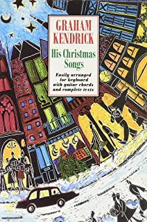 Graham Kendrick: His Christmas Songs