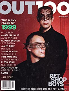 * THE OUT 100 ISSUE * 1999 YEAR IN REVIEW * Pet Shop Boys * Billy Bean * Angelina Jolie * Jann Wenner * Rupert Everett * Jeff Sheehy * James Dale * Mel White * Toshi Reagon * Gay & Lesbian Interest * January, 2000 Out Magazine