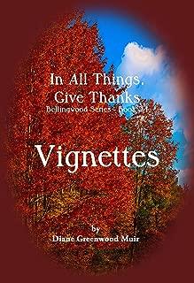 Bellingwood Book 24 Vignettes (Bellingwood Vignettes 15)