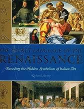 The Secret Language of the Renaissance: Decoding the Hidden Symbolism of Italian Art