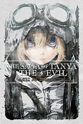 The Saga of Tanya the Evil, Vol. 6 (light novel): Nil Admirari (English Edition)