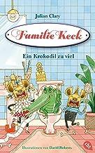Familie Keck - Ein Krokodil zu viel (Familie Keck-Reihe 2) (German Edition)