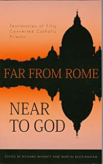Far From Rome Near To God