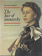 Face of Monarchy: British Royalty Portrayed