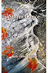 Storm Dance (The Dance - Collected Poetry Book 5) Kindle Edition
