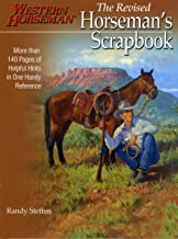 Horseman's Scrapbook: His Handy Hints Combined in Our Handy Reference (A Western Horseman Book)