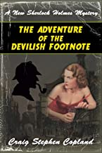 The Adventure of the Devilish Footnote: A New Sherlock Holmes Mystery (New Sherlock Holmes Mysteries Book 43)