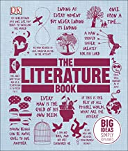 The Literature Book: Big Ideas Simply Explained