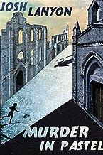 表紙: Murder in Pastel (English Edition) | Josh Lanyon