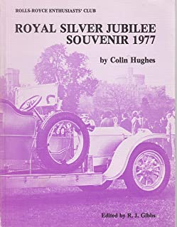 ROYAL SILVER JUBILEE SOUVENIR 1977 (ROLLS-ROYCE ENTHUSIASTS' CLUB)