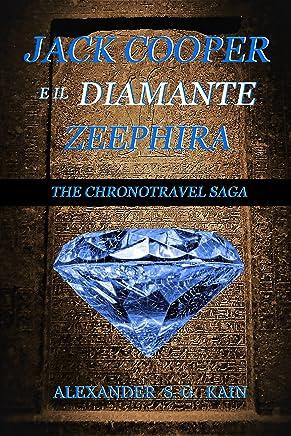 Jack Cooper e il diamante Zeephira: The chronotravel Saga