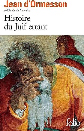 Histoire du Juif errant (Folio t. 2436) (French Edition)