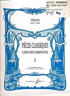 Pieces Classiques Violin : Sur Le Pont D'Avignon; Horn Pipe; FanFare; Le Coucou; Des Pays Mysterieux; Trumpet Minuet; Menuet; Cantate Des Paysans (1997 Sheet Music)