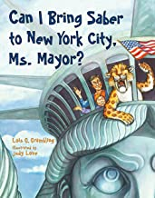Can I Bring Saber to New York, Ms. Mayor? (Prehistoric Pets Book 3)