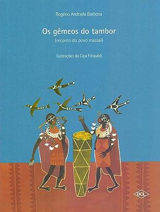 Os Gêmeos do Tambor. Reconto do Povo Massai