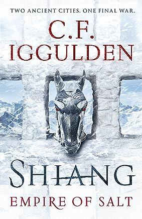 Shiang: Empire of Salt Book II - For fans of Joe Abercrombie