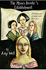 THE MISSES BRONTË'S ESTABLISHMENT Kindle Edition
