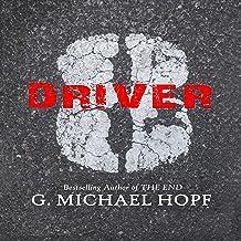 Driver 8: A Post-Apocalyptic Novel, Volume 1